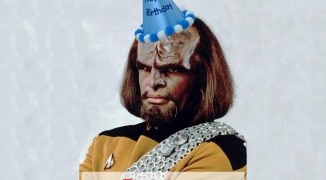 04-06-2018 – Klingon Birthday
